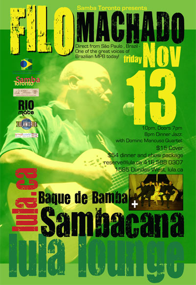 Filo Machado and Sambacana and Baque de Bamba @ Lula Lounge November 13